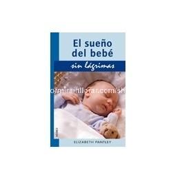 Felices sueños - El sueño del bebé sin lágrimas