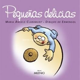 Pequeñas delicias/ Delits d`infant